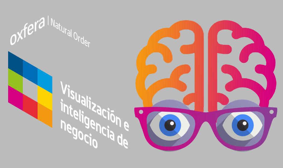 La visualización de datos y la inteligencia de negocio: ¿Cómo ver lo real, lo necesario y lo posible?