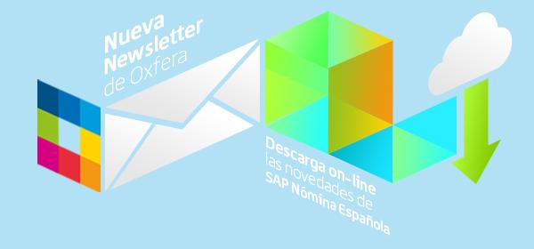 Oxfera | Novedades en SAP Nómina Española | Nº 6 | 2018