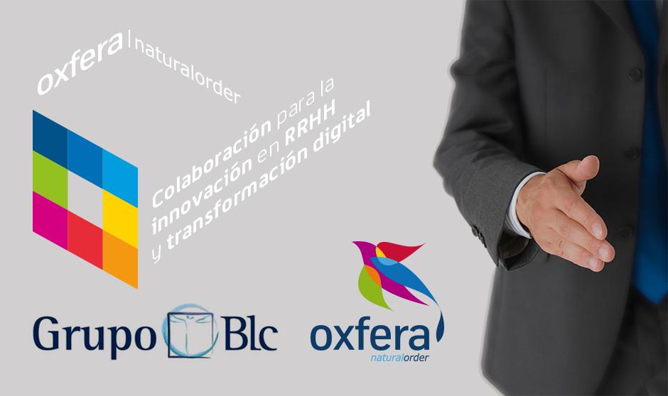 Grupo BLC y Oxfera firman un acuerdo para fomentar la innovación en RRHH
